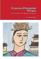 Empress Zhangxian Mingsu