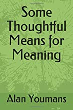 Some Thoughtful Means for Meaning