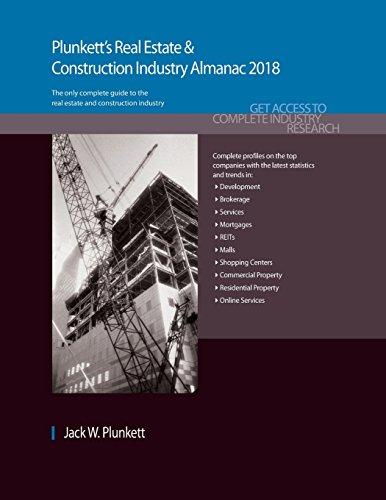 Plunkett, J:  Plunkett's Real Estate & Construction Industry (Plunkett's Real Estate & Construction Industry Almanac)