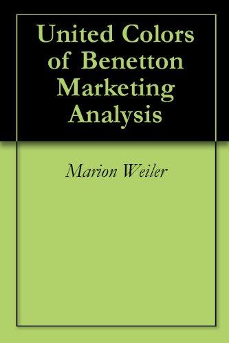 United Colors of Benetton Marketing Analysis (English Edition)