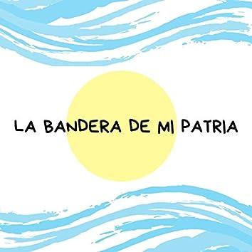La Bandera de Mi Patria