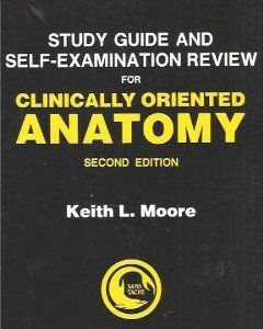 Study Guide Self-Examination Review for Clinically Oriented Anatomy