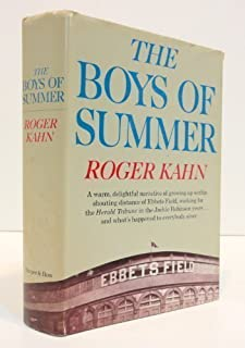 The boys of summer 1st edition by Kahn, Roger (1972) Hardcover