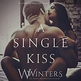 A Single Kiss     Irresistible Attraction, Book 2              By:                                                                                                                                 W. Winters,                                                                                        Willow Winters                               Narrated by:                                                                                                                                 Sebastian York,                                                                                        Ava Erickson                      Length: 4 hrs and 59 mins     52 ratings     Overall 4.5