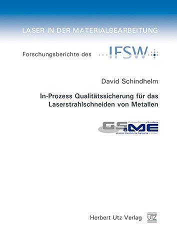 In-Prozess Qualitätssicherung für das Laserstrahlschneiden von Metallen (Laser in der Materialbearbeitung)