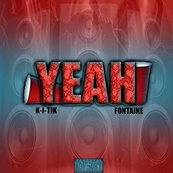 Yeah (feat. Fontaine)
