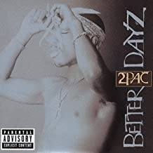 Better Days by Tupac Shakur (2002-12-18)