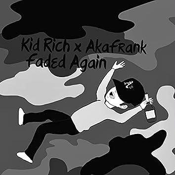 Faded Again (feat. AkaFrank)