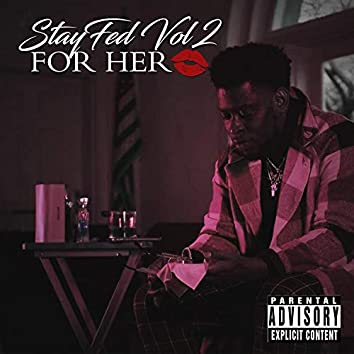 Stayfed Vol. 2 For Her