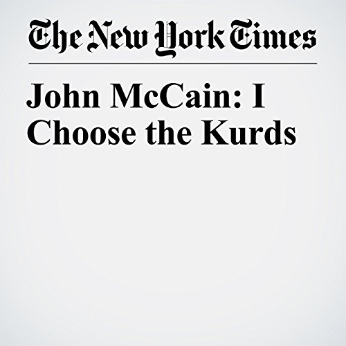 『John McCain: I Choose the Kurds』のカバーアート