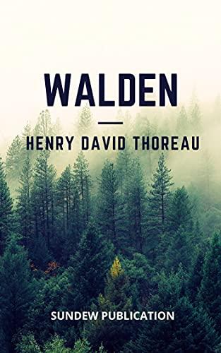 Walden - Henry David Thoreau: Annotated (English Edition)