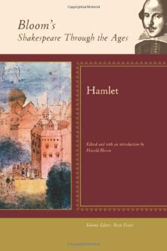 Hamlet (Bloom's Shakespeare Through the Ages)