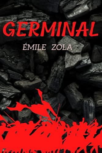 GERMINAL Emile zola: Classiques et Patrimoine Français