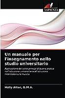 Un manuale per l'insegnamento nello studio universitario