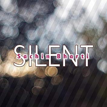 Silent (feat. Sachin Bharti)