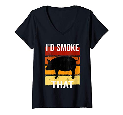 Womens I'd Smoke That Barbecue Grilling BBQ Smoker Gift for Dad V-Neck T-Shirt