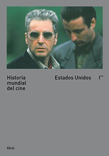 Historia mundial del cine I. II: Estados Unidos