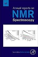 Annual Reports on NMR Spectroscopy (Volume 95) (Annual Reports on NMR Spectroscopy, Volume 95)