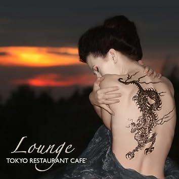 Lounge Tokyo Restaurant Café: Luxury Lounge Bar, Soft Restaurant Dinner Music & Oriental Cocktail Music Atmosphere