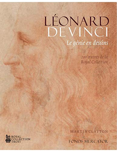 Clayton, M: Leonardo da Vinci: A life in drawing