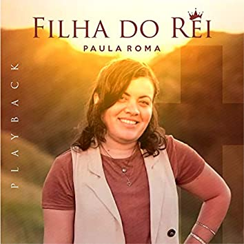 Filha do Rei (Playback)