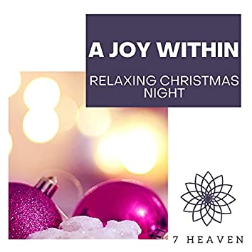 A Joy Within - Relaxing Christmas Night