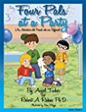 Four Pals at a Party (An Adventure with Friends who are Different) (Volume 3)