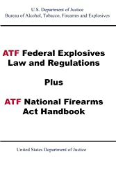 ATF P 5400-7 Explosives Laws & Regulations