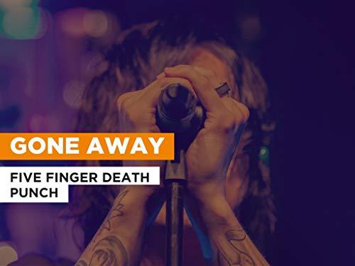 Gone Away al estilo de Five Finger Death Punch