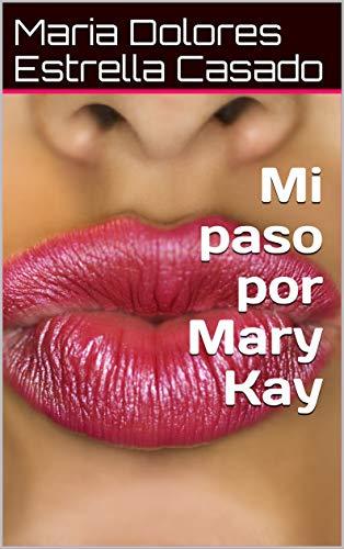 Mi paso por Mary Kay