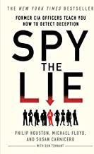 Spy the Lie: Former CIA Officers Teach You How to Detect Deception PDF