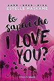 Lo sapevi che I love you?: DIMILY volume 1 (Italian Edition)...