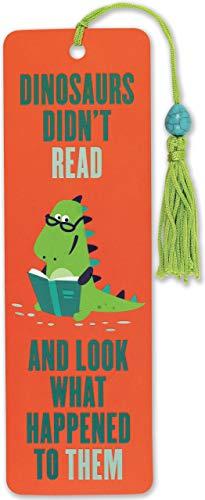 Dinosaurs Didnt Read Beaded Bookmark