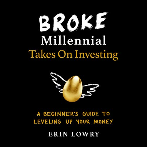 Broke Millennial Takes on Investing audiobook cover art