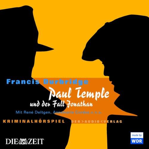 Paul Temple und der Fall Jonathan audiobook cover art