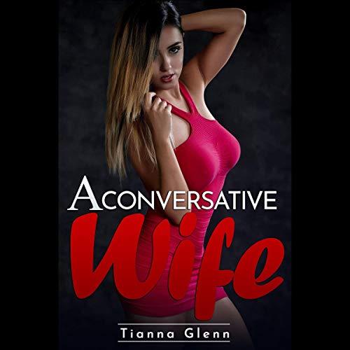 A Conversative Wife audiobook cover art