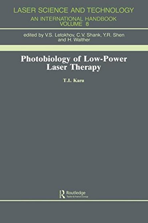 他に騒ぎ最終的にPhotobiology Of Low-Power Lase (Laser Science and Technology, Vol 8)