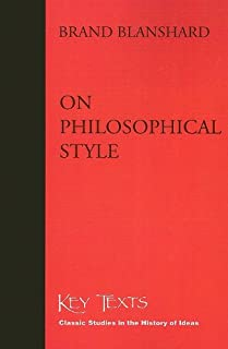 On Philosophical Style (Key Texts)