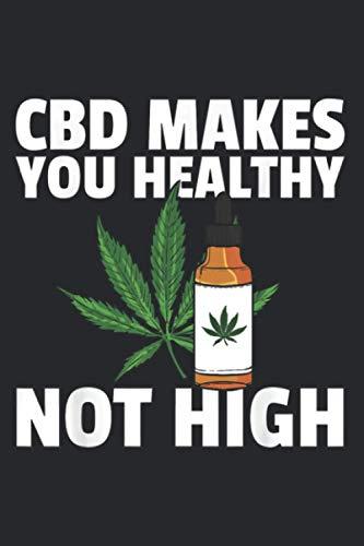 418wrwNB6QL - Healthy Not High Cbd Oil Gift Medical Marijuana Dealer: Daily NoteBooks - A5 size, High quality paper stock