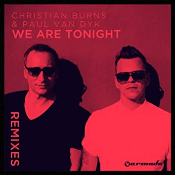 We Are Tonight (Remixes)