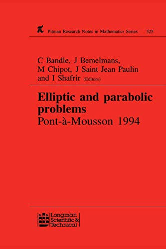 Elliptic and Parabolic Problems: Pont-A-Mousson 1994, Volume 325 (Research Notes in Mathematics) (English Edition)