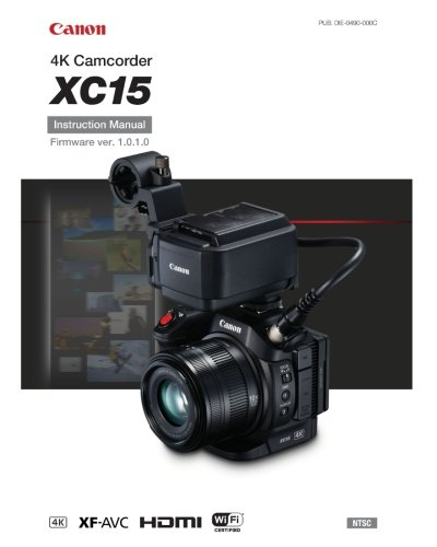 Canon XC15 Instruction Manual