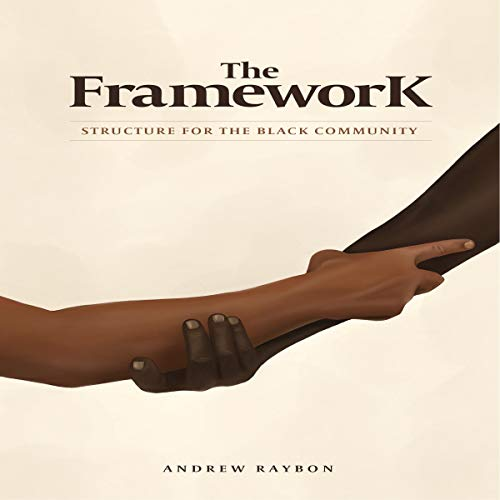 The Framework Audiobook By Andrew B. Raybon cover art