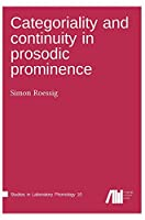 Categoriality and continuity in prosodic prominence