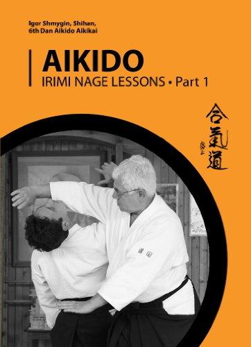 Aikido. Irimi Nage Lessons: Part 1 (English Edition)