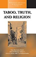Taboo, Truth and Religion (Methodology & History in Anthropology, 2)