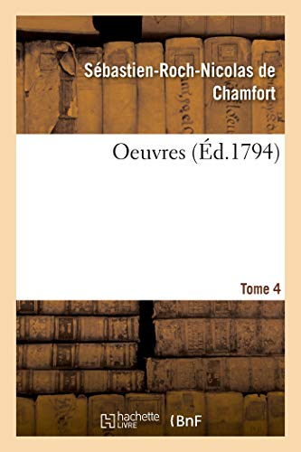 Oeuvres. Tome 4 (Littérature)