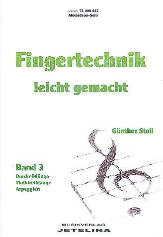 Fingertechnik leicht gemacht Band 3: für Akkordeon