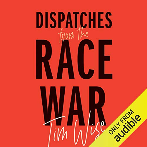 Dispatches from the Race War cover art