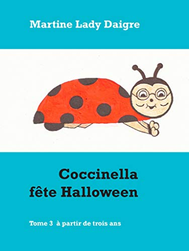 Coccinella fête Halloween (French Edition)